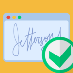 E sign Requirements: How to make sure an esignature is valid