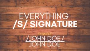 Everything S Signature