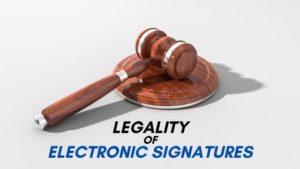 Electronic Signatures Legality