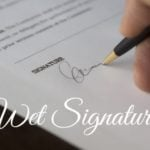 What is a Wet Signature? Full Guide, Definition and FAQs